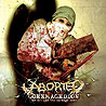 ABORTED - Goremageddon (The Saw and the Carnage Done)