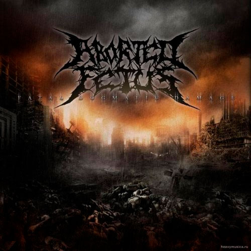 ABORTED FETUS - Fatal Dogmatic Damage