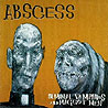 ABSCESS - Seminal Vampires and Maggot Men