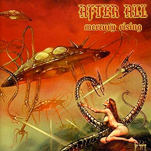 AFTER ALL - Mercury Rising