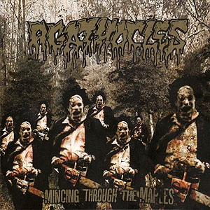 AGATHOCLES - Mincing Through the Maples