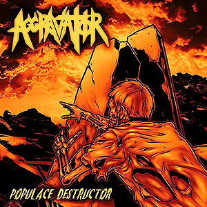 AGGRAVATOR - Populace Destructor