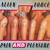 ALIEN FORCE - Paind and Pleasure