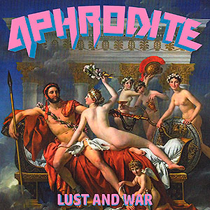 APHRODITE - [black] Lust and War