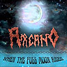 ARCANO - When the Full Moon Rises