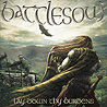 BATTLESOUL - Lay Down thy Burdens