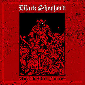 BLACK SHEPHERD - United Evil Forces