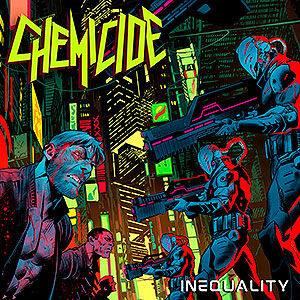 CHEMICIDE - Inequality