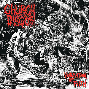 CHURCH OF DISGUST - Veneration of Filth