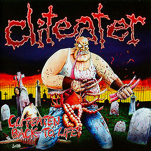 CLITEATER - Cliteaten Back to Life