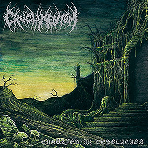 CRUCIAMENTUM - Engulfed in Desolation