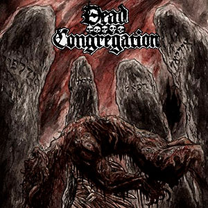 DEAD CONGREGATION - Graves of the Archangels
