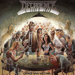DECADENCE - Gangs and Victims