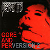 DESECRATION (uk) - Gore and Perversion 2