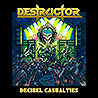DESTRUCTOR - Decibel Casualties