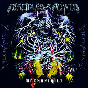 DISCIPLES OF POWER - Mechanikill