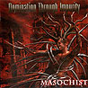 DOMINATION THROUGH IMPURITY - Masochist