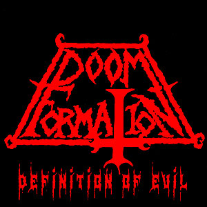 DOOM FORMATION - Definition of Evil