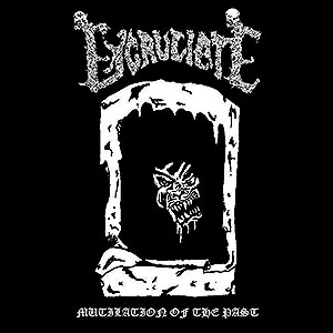 EXCRUCIATE - Mutilation of the Past