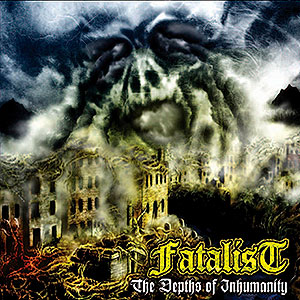 FATALIST - The Depths of Inhumanity [LP+CD]