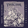 F.C.D.N. TORMENTOR - Dungeon Days 1982-1985