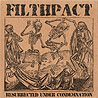 FILTHPACT - Resurrected Under Condemnation