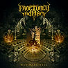 FRACTURED INSANITY - Man Made Hell