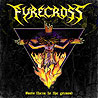 FYRECROSS - Burn Them to the Ground