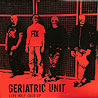 GERIATRIC UNIT - Life Half Over EP