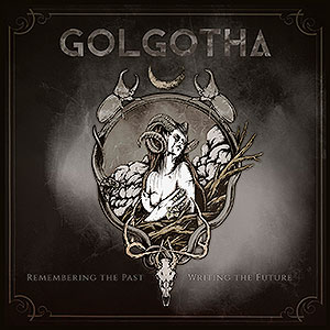 GOLGOTHA - Remembering the Past - Writing the...