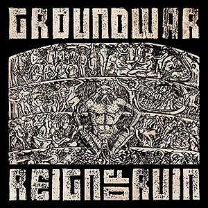 GROUNDWAR - Reign of Ruin