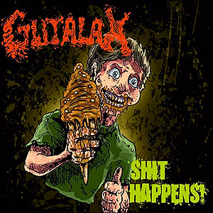 GUTALAX - Shit Happens!