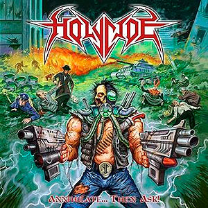 HOLYCIDE - [Ltd. Splatter] Annihilate... Then...