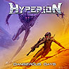 HYPERION - Dangeous Days