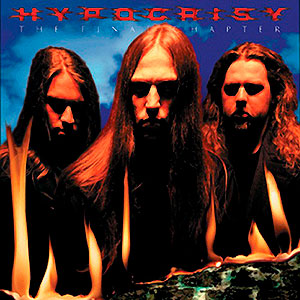 HYPOCRISY - The Final Chapter