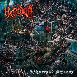 HYPOXIA - Abhorrent Disease
