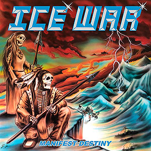 ICE WAR - Manifest Destiny
