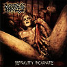 INCINERATING PROPHECIES - Depravity Incarnate