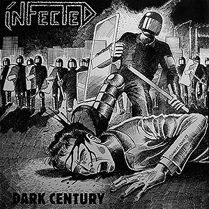 INFECTED - Dark Century