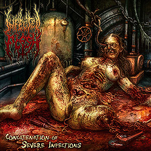 INFECTED FLESH - Concatenation of Severe Infections