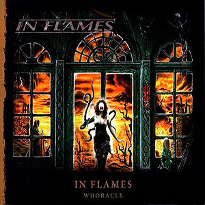 IN FLAMES - Whoracle