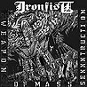 IRONFIST - Weapon of Mass Sexxxtruction
