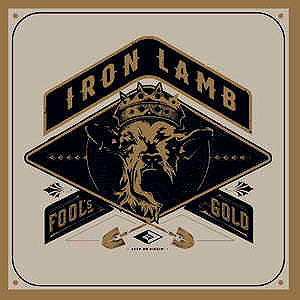 IRON LAMB - Fool's Gold