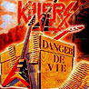 KILLERS - Danger de Vie