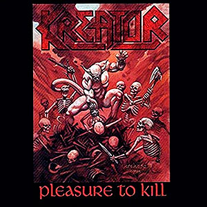 KREATOR - Pleasure to Kill + Flag of Hate