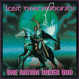 LAST DESCENDANTS - One Nation Under God