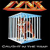 LYNX - Caught in the Trap