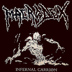 MACRODEX - Infernal Carrion