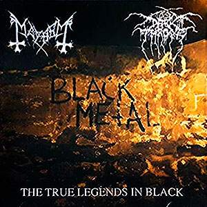 MAYHEM/DARKTHRONE - The True Legends in Black