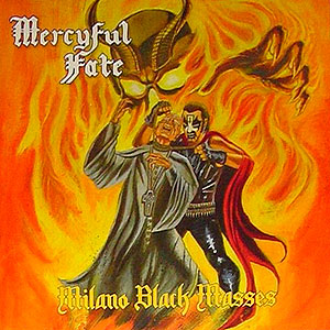 MERCYFUL FATE - Milano Black Masses